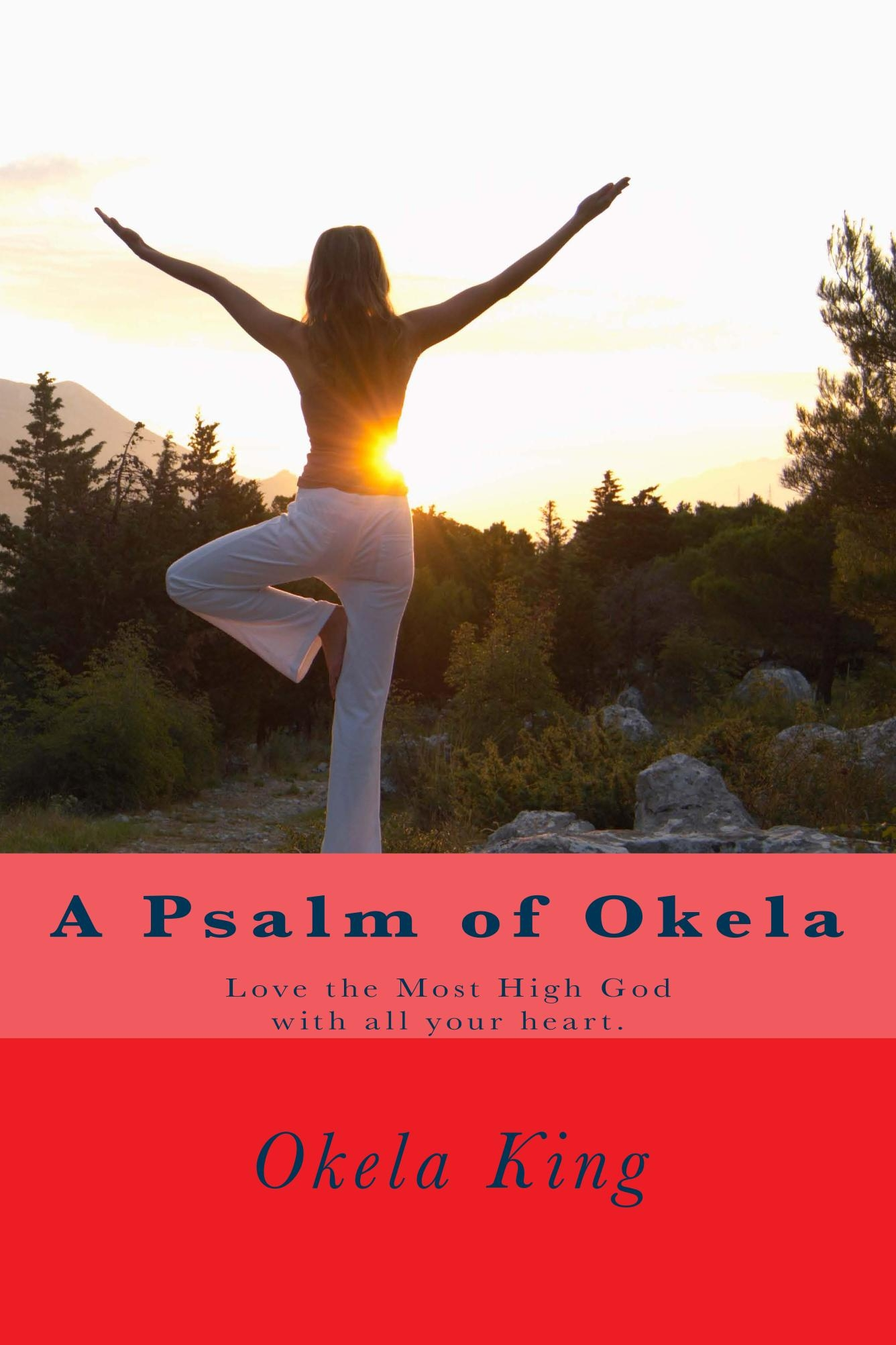 a_psalm_of_okela_cover_for_kindle-f8f58b5d28def89d3113e76d52a5ac81e086cd81