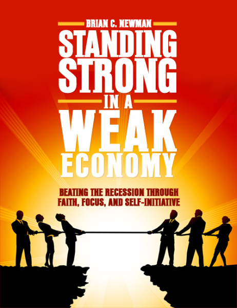 Standing Strong In A Weak Economy