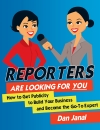 Reporters Are Looking For You