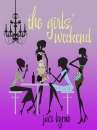 the-girls-weekend-6b4559b359207e736c80985978501023ef453701