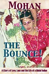 he Bounce!: A Story of Love, Loss and the Life of a Global Indian