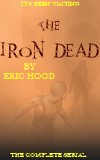 The Iron Dead by Eric Hood