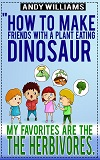 Dinosaurs that eat plants make the best friends