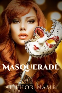 Masquerade - inexpensive book cover for self-published authors and fiction writers