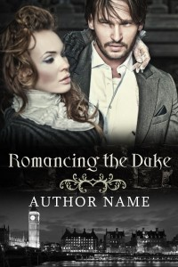 ROMANCING THE DUKE - historical romance premade book cover